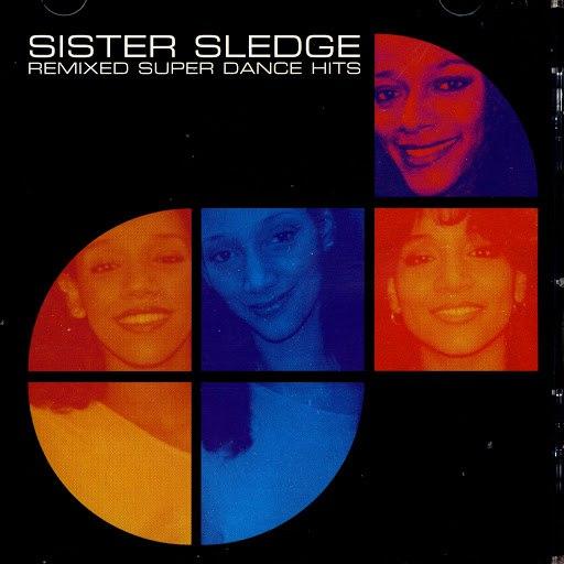Sister Sledge альбом Remixed Super Dance Hits