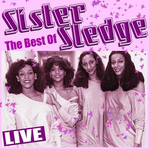Sister Sledge альбом Best of Sister Sledge (Live)