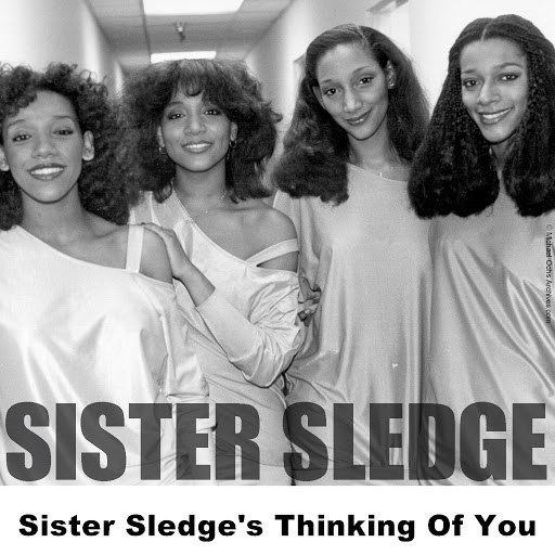 Sister Sledge альбом Sister Sledge's Thinking Of You