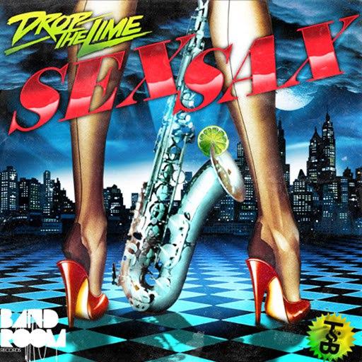 Drop The Lime альбом Sex Sax (Remixes)