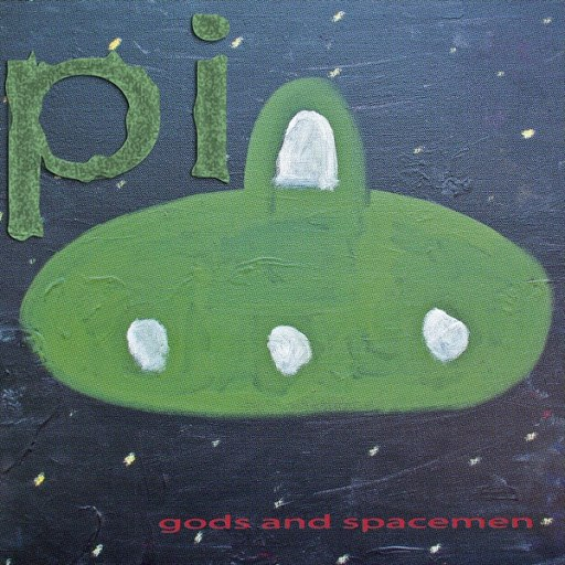 Pi альбом Gods and Spacemen