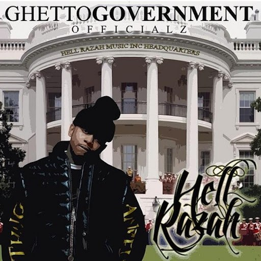 Hell Razah альбом Ghetto Government Officialz