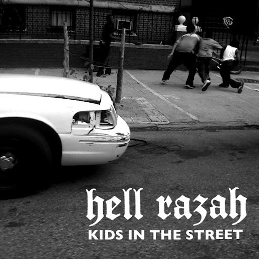 Hell Razah альбом Kids In The Street