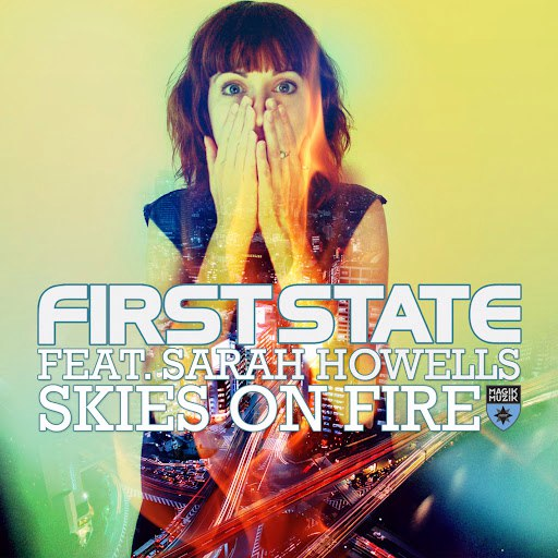 First State альбом Skies On Fire