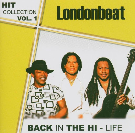 Londonbeat альбом Hitcollection Vol.1 - Back In The Hi-life