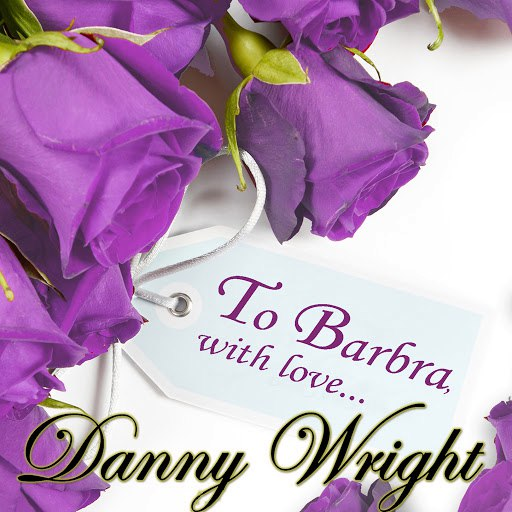 Danny Wright альбом To Barbra, With Love