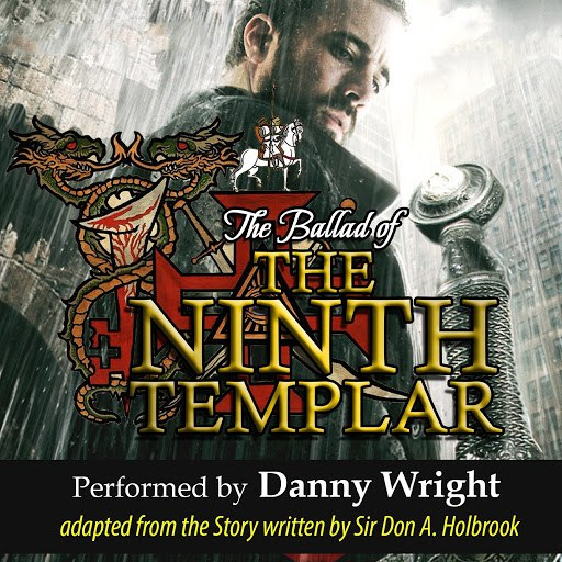 Danny Wright альбом The Ballad of the Ninth Templar: Guardian of the Grail