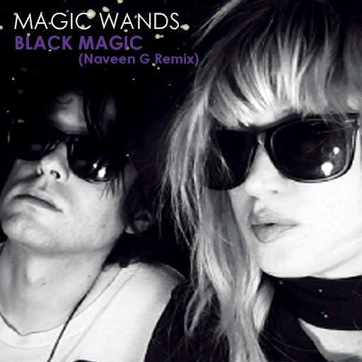 Magic Wands альбом Black Magic [Naveen G Remix]