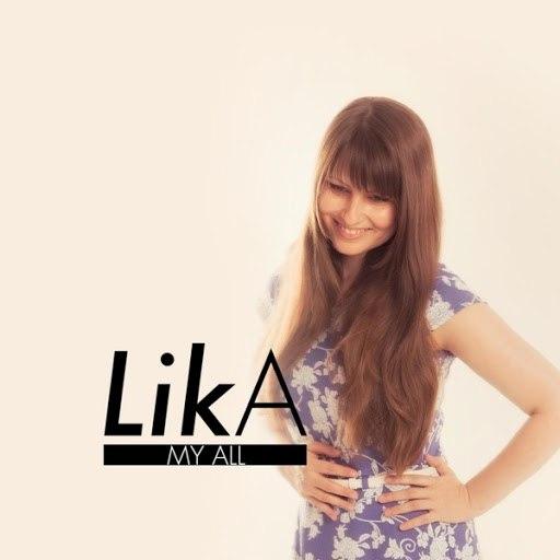 lika альбом My All