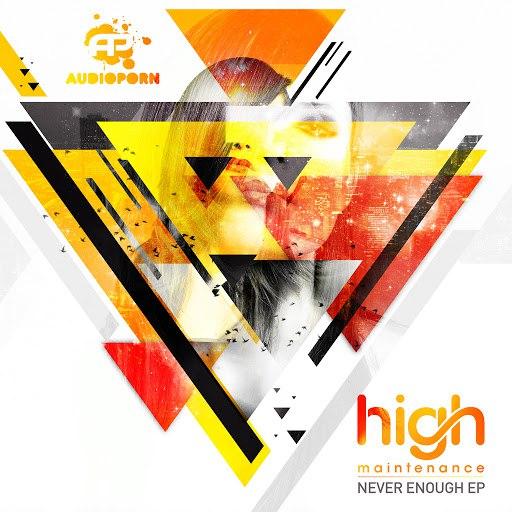 High Maintenance альбом Never Enough EP