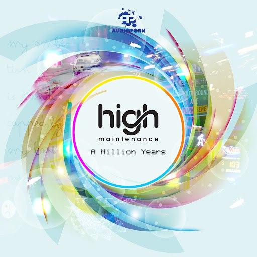 High Maintenance альбом A Million Years