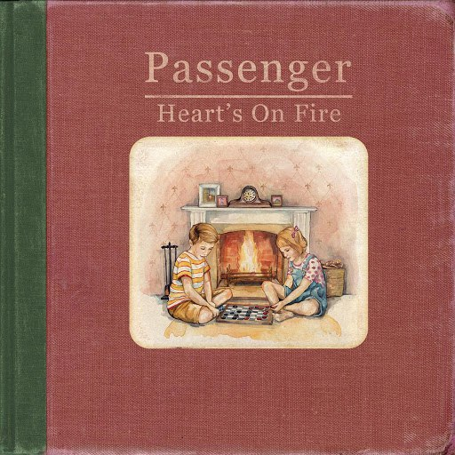 passenger альбом Heart's on Fire (Radio Edit)