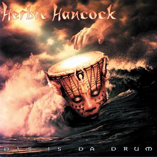 Herbie Hancock альбом Dis Is Da Drum