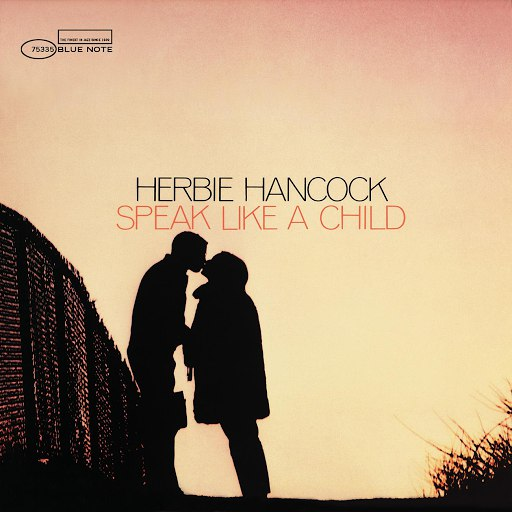 Herbie Hancock альбом Speak Like a Child [RVG Edition]