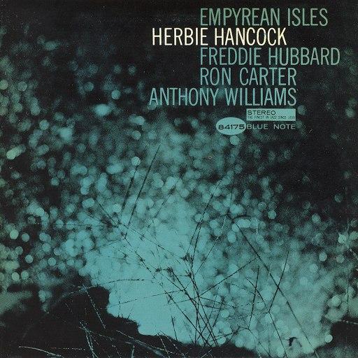 Herbie Hancock альбом Empyrean Isles (The Rudy Van Gelder Edition)