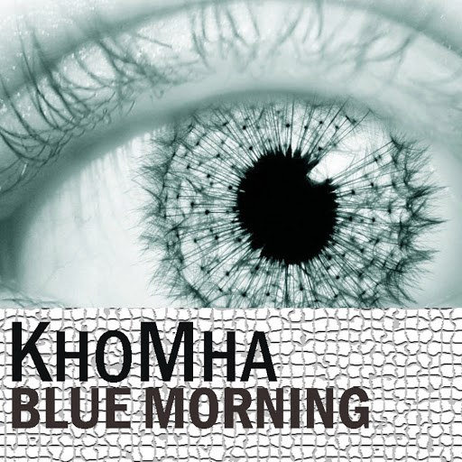 KhoMha альбом Blue Morning