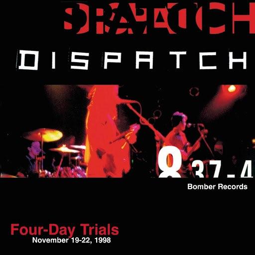 Dispatch альбом Four-Day Trials