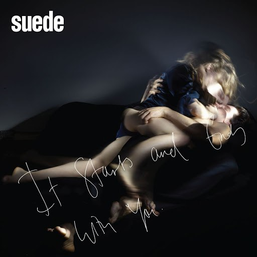 Suede альбом It Starts and Ends With You