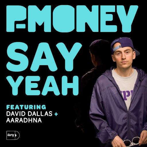 P Money альбом Say Yeah