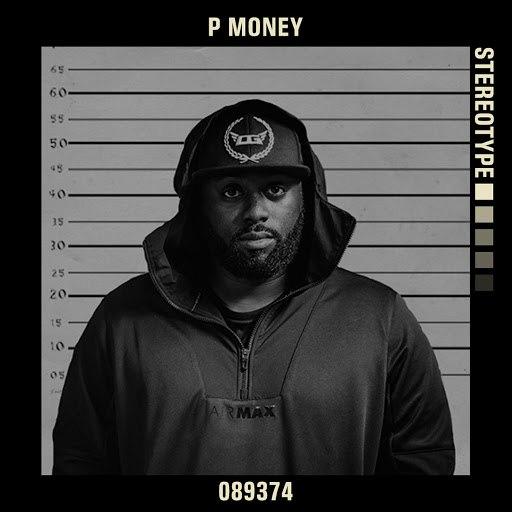 P Money альбом Stereotype