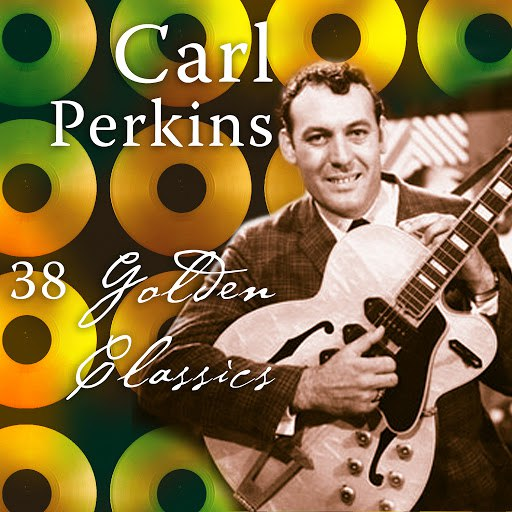 Carl Perkins альбом 38 Golden Classics