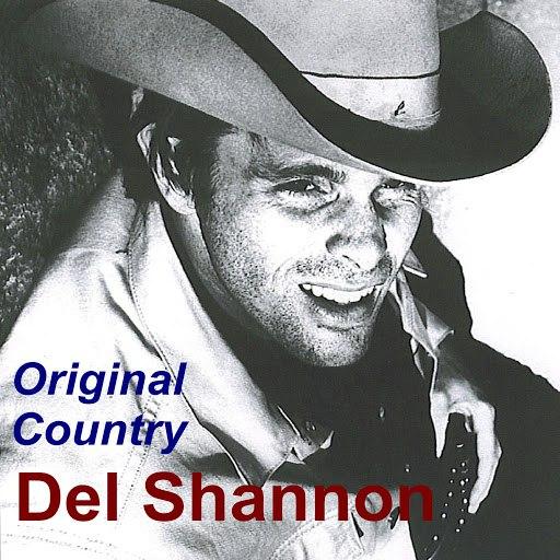 Del Shannon альбом Original Country