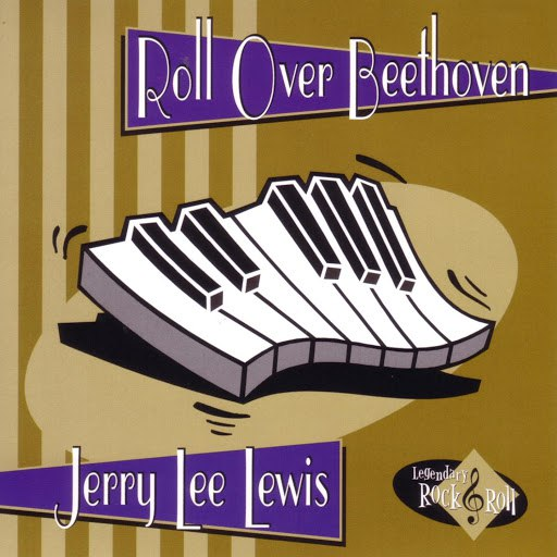 Jerry Lee Lewis альбом Roll Over Beethoven