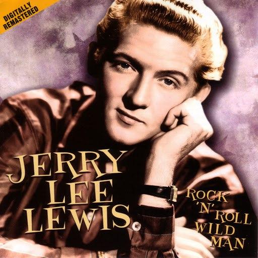 Jerry Lee Lewis альбом Rock 'n' Roll Wild Man