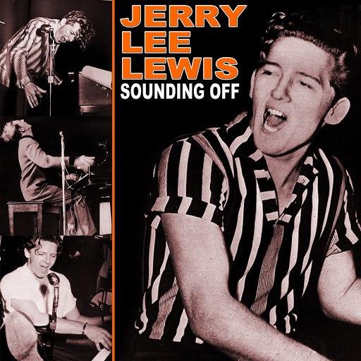 Jerry Lee Lewis альбом Sounding Off