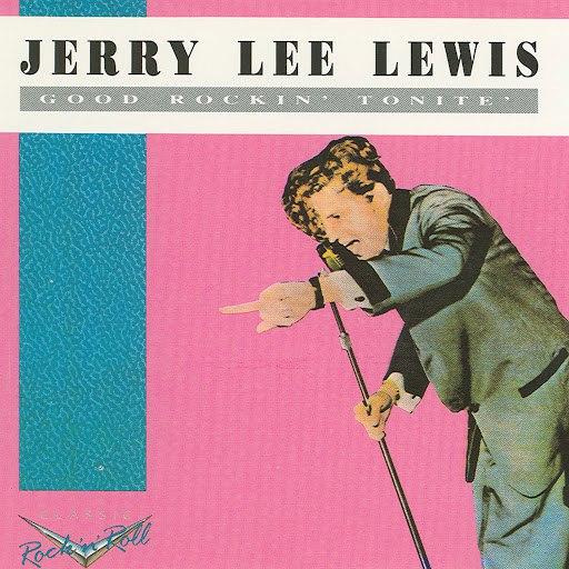 Jerry Lee Lewis альбом Good Rockin' Tonite