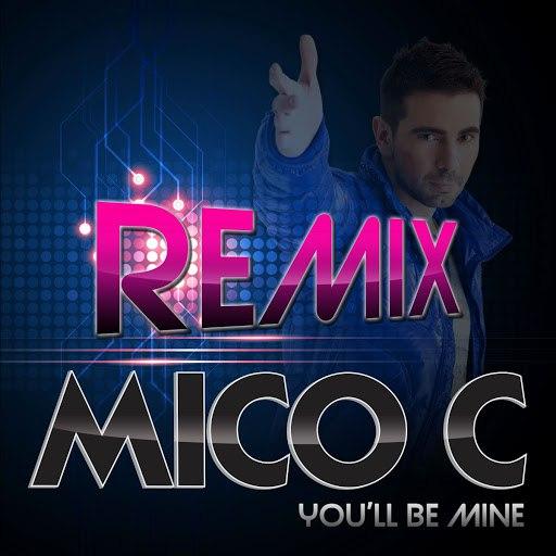 Mico C альбом You'll Be Mine (Remixes)