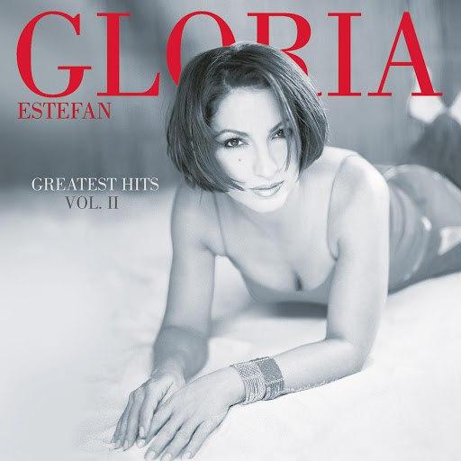 Gloria Estefan альбом Greatest Hits Vol. II