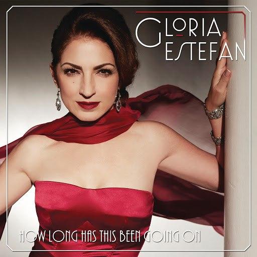 Gloria Estefan альбом How Long Has This Been Going On