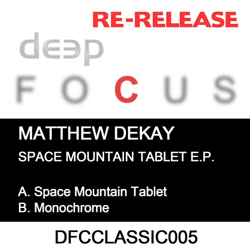 Matthew Dekay альбом Space Mountain Tablet EP