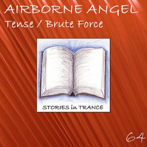 Airborne Angel альбом Tense / Brute Force