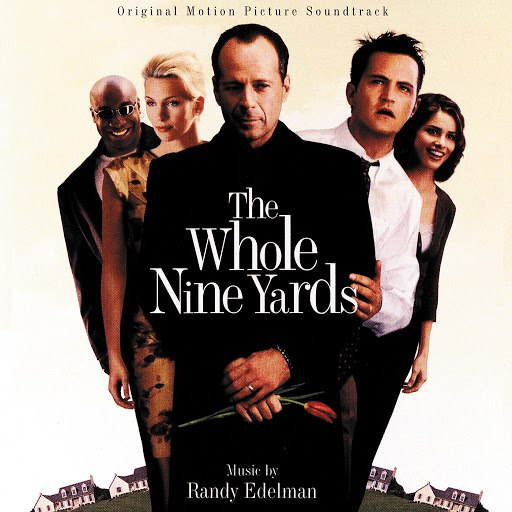 Randy Edelman альбом The Whole Nine Yards (Original Motion Picture Soundtrack)