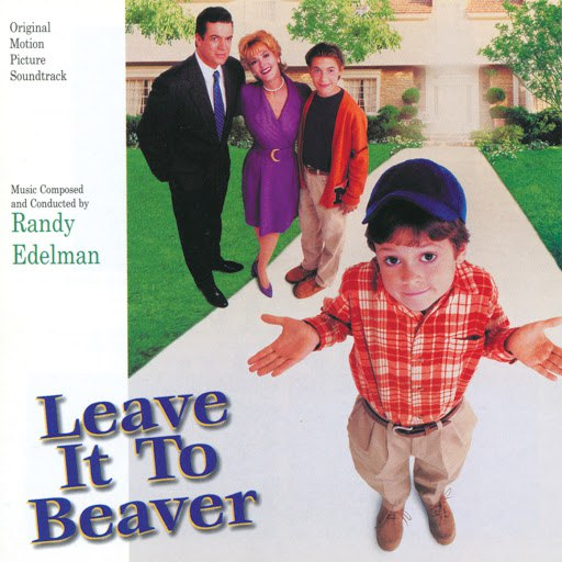 Randy Edelman альбом Leave It To Beaver (Original Motion Picture Soundtrack)