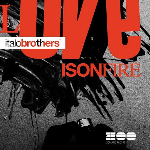 Italobrothers альбом Love Is On Fire