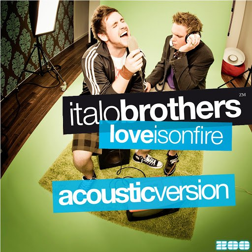 Italobrothers альбом Love Is On Fire (Acoustic Version)