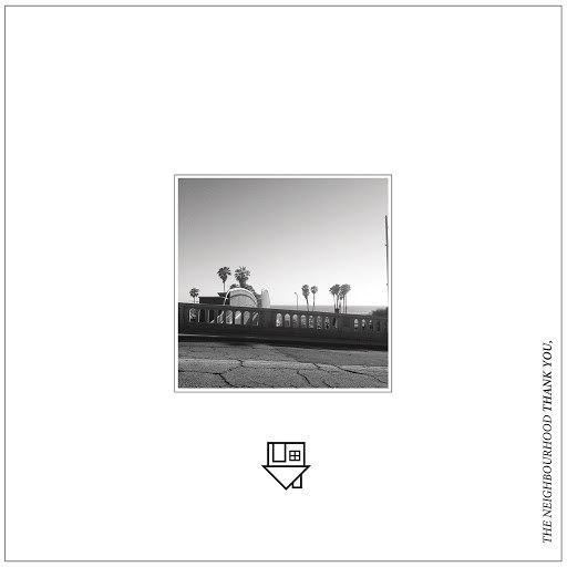 The Neighbourhood альбом Thank You,