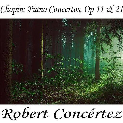 Frédéric Chopin альбом Chopin: Piano Concertos, Op 11 & 21