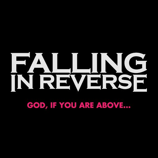 Falling In Reverse альбом God, If You Are Above...
