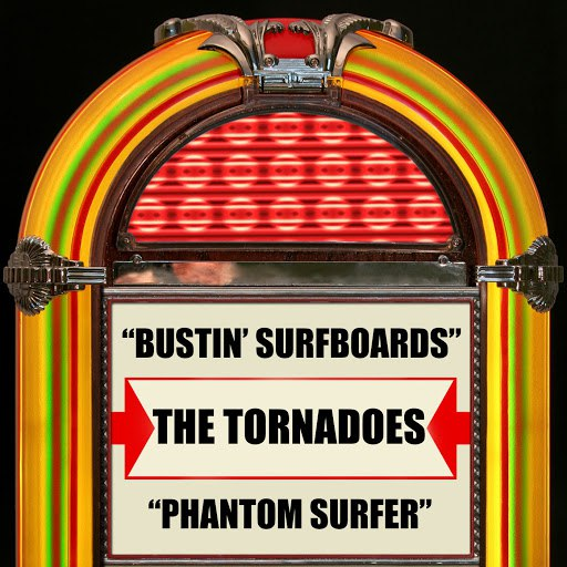 The Tornadoes альбом Bustin' Surfboards / Phantom Surfer