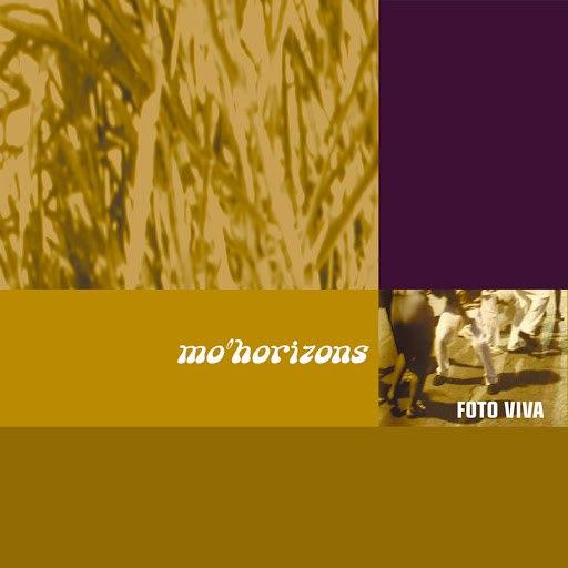 Mo' Horizons альбом Foto Viva