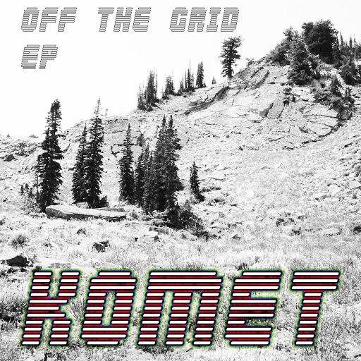 Komet альбом Off the Grid