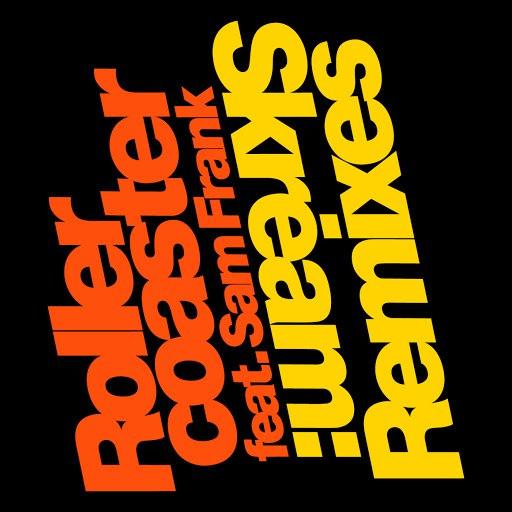 Skream альбом Rollercoaster (Remixes)