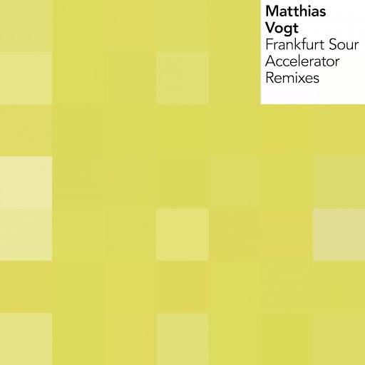 Matthias Vogt альбом Frankfurt Sour / Accelerator Remixes