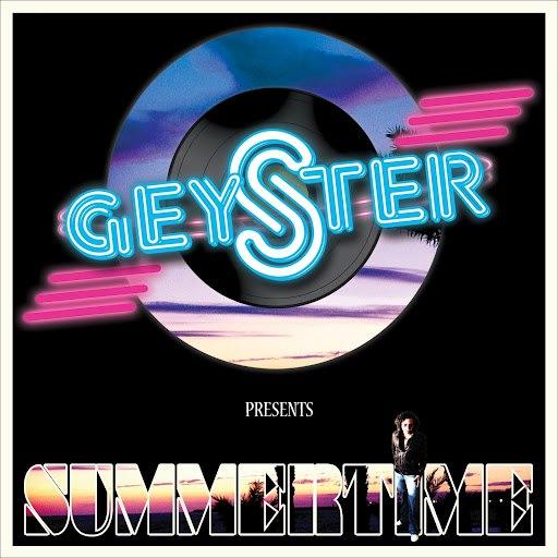 Geyster альбом Summertime