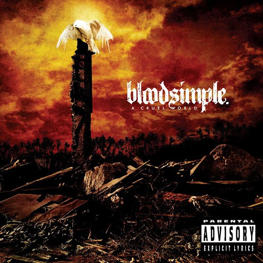 Альбом Bloodsimple A Cruel World (PA Version)