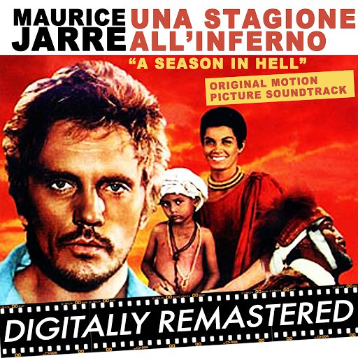 Maurice Jarre альбом A Season in Hell - Una Stagione All'Inferno
